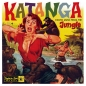 Katanga - Exotic Music From The Jungle