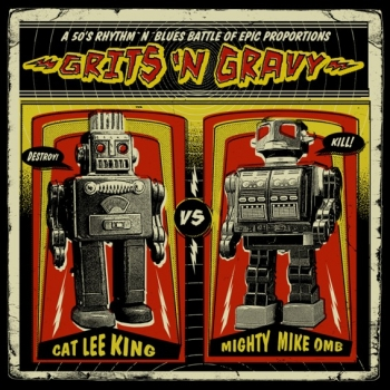 Grits'N Gravy - Cat Lee King Vs. Mighty Mike OMB