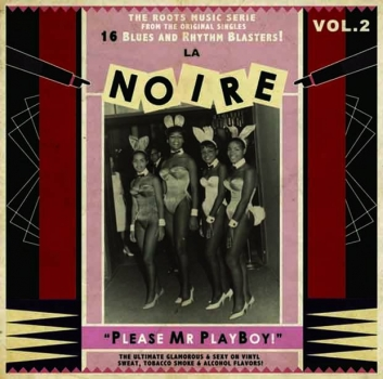 La Noire - Vol. 2/Please Mr. Playboy