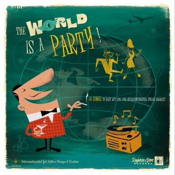 The World Is A Party - 16 Songs To Beat Jet Lag...