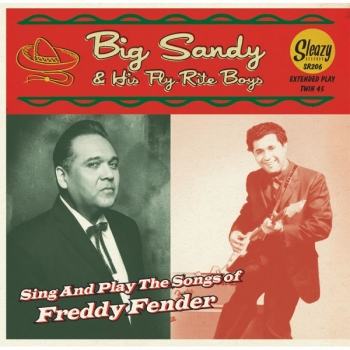 Big Sandy & his Fly-Rite Boys - Sing And Play The Songs Of Freddy Fender