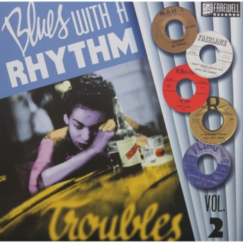 Blues With A Rhythm - Vol. 2 / Troubles