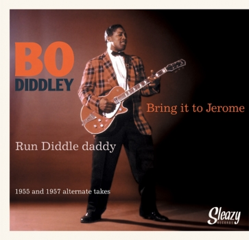Bo Diddley - Bring It To Jerome (Unedited take)