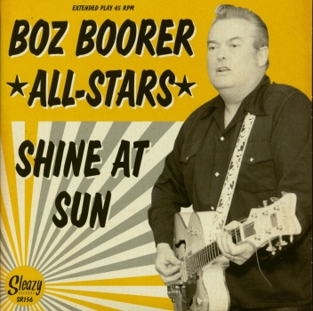 Boz Boorer All Stars - Shine At Sun