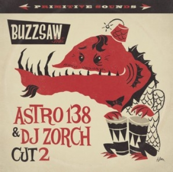 Buzzsaw Joint - Cut 2/Astro138 & DJ Zorch