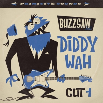 Buzzsaw Joint - Cut 1/Diddy Wah