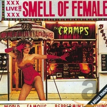 Cramps - Smell Of Female (col.)