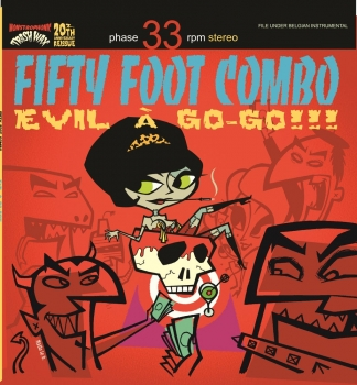 Fifty Foot Combo - Evil A Go Go!!!