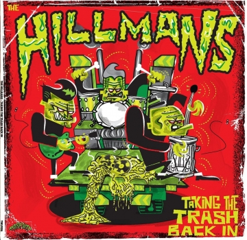 The Hillmans - Taking The Trash Back In