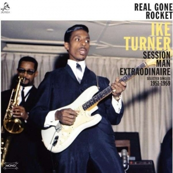 Ike Turner - Real Gone Rocket