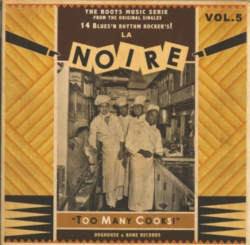 La Noire - Vol. 5/Too Many Cooks!