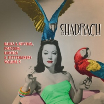 Shadrach - Exotic Blues & Rhythm Vol. 9