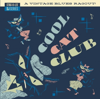 Cool Cat Club - Stag-O-Lee DJ Series Vol. 3