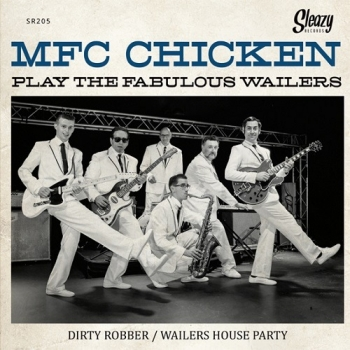 MFC Chicken - ...play the fabulous Wailers