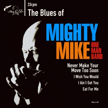 Mighty Mike OMB - The Blues Of...
