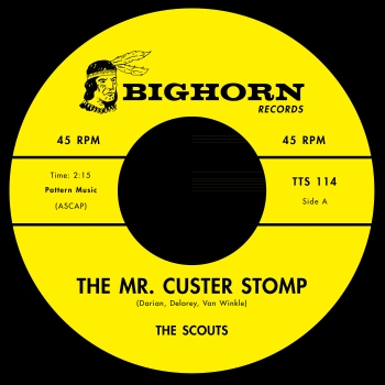 The Scouts / Rusty Isabell - Mr. Custer Stomp / Firewater