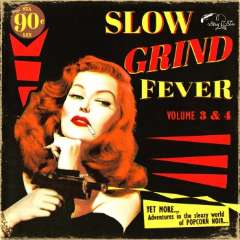 Slow Grind Fever - Vol. 3+4