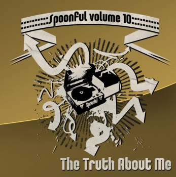 Spoonful - Vol. 10/The Truth About Me