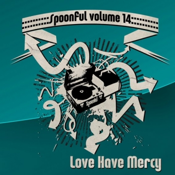 Spoonful - Vol. 14/Lord Have Mercy
