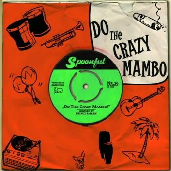 Spoonful - Vol. 36/Do The Crazy Mambo!