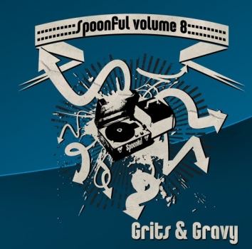 Spoonful - Vol. 08/Grits & Gravy