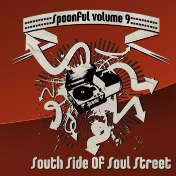 Spoonful - Vol. 09/South Side Of Soul Street