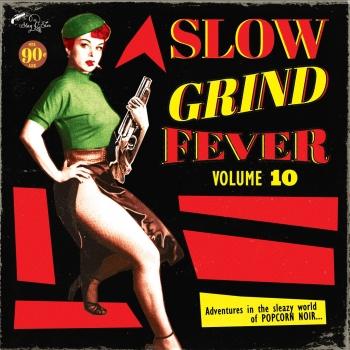 Slow Grind Fever - Vol. 10