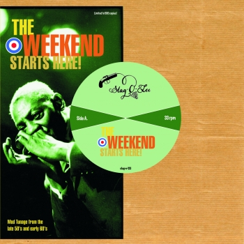 The Weekend Starts Here! - Mod Sounds From The Late 50s And Early 60's