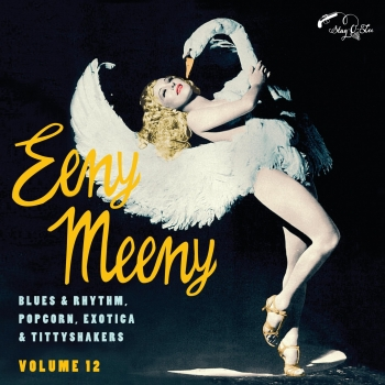 Eeny Meeny - Exotic Blues & Rhythm Vol. 12