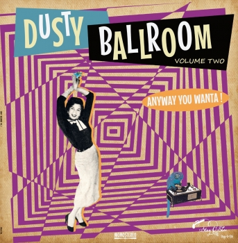 Dusty Ballroom - Vol. 2/Anyway You Wanta