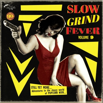Slow Grind Fever - Vol. 9