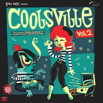Coolsville - Vol. 2/Stay Sick presents...