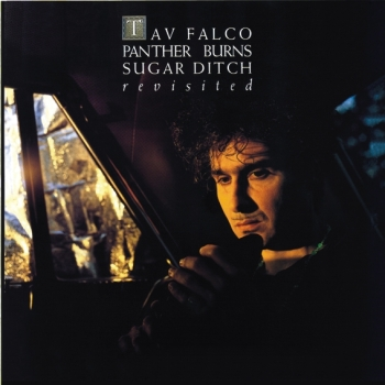 Tav Falco Panther Burns - Sugar Ditch Revisited/Shake... (Deluxe)
