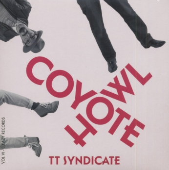 TT Syndicate - Vol. 6/Coyote Howl