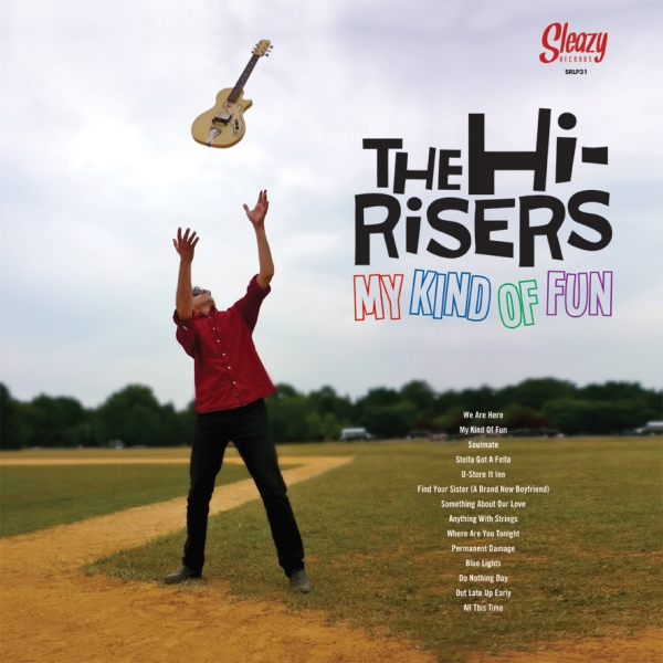 The Hi-Risers - My Kinda Of Fun