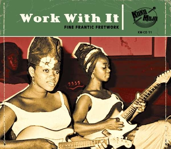 Work With It: Finest Frantic Fretwork - Various Artists