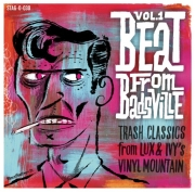 Beat From Badsville - Trash Classics From Lux And Ivy`s Vinyl Mountain, Vol. 1