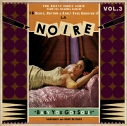 La Noire - Vol. 3/Baby You Got Soul