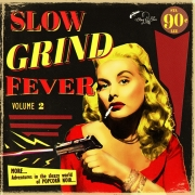 Slow Grind Fever - Vol. 2