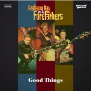 Graham Day & His Forefathers - Good Things