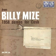 Billy Mize - 1958 Demos for Johnny Cash