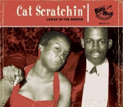 Cat Scratchin': Ladies In The Groove - Various Artists