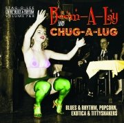 Boom-A-Lay & Chug-A-Lug - Exotic Blues & Rhythm Vol. 7+8