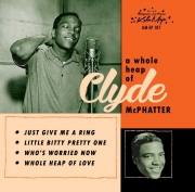 Clyde McPhatter - A Whole Heap Of