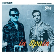 Gene Vincent - In Spain/The Spanish Capitol EP Collection