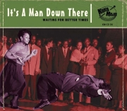 It's A Man Down There: Waiting For Better Times – Various Artists