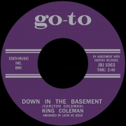 King Coleman - Down In The Basement/Crazy Feelin'