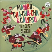 Mambo, Cha-Cha-Cha & Calypso - Vol. 2/Crazy Session