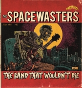 The Spacewasters - The Band That Wouldn't Die