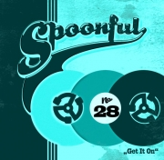 Spoonful - Vol. 28/Get It On